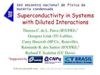 Superconductivity in Systems with Diluted Interactions