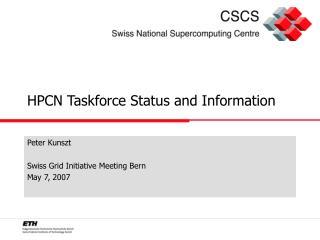 HPCN Taskforce Status and Information