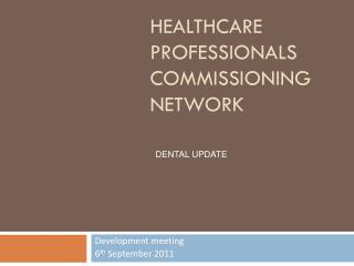 Healthcare Professionals Commissioning Network