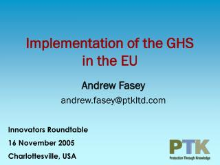 Implementation of the GHS in the EU