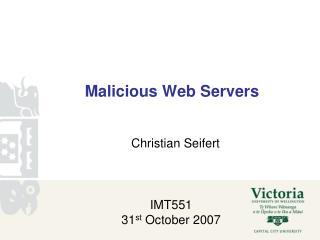Malicious Web Servers
