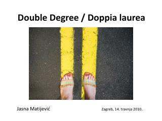 Double Degree  /  Doppia laurea