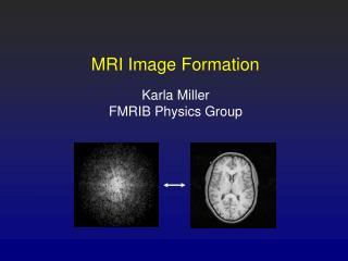 MRI Image Formation
