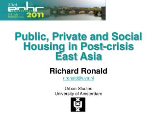 Public, Private and Social Housing in Post-crisis East Asia