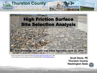 High Friction Surface Site Selection Analysis