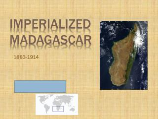 Imperialized Madagascar