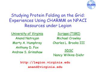 Studying Protein Folding on the Grid: Experiences Using CHARMM on NPACI Resources under Legion