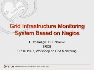 Grid Infrastructure Monitoring System Based on Nagios