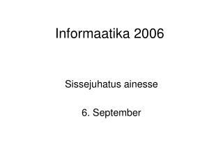 Informaatika 2006