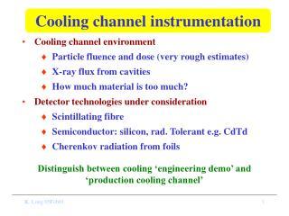 Cooling channel instrumentation