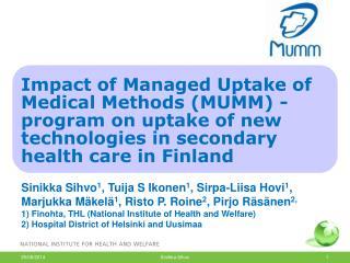 Managed Uptake of Medical Methods (MUMM)