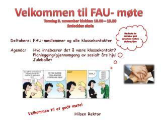 Velkommen til FAU- møte