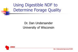 Using Digestible NDF to Determine Forage Quality