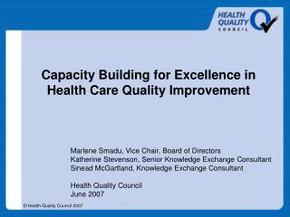Capacity Building for Excellence in Health Care Quality Improvement