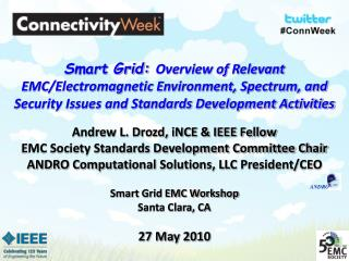 Andrew L. Drozd, iNCE & IEEE Fellow EMC Society Standards Development Committee Chair