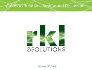 AntiVirus  Solutions Review  and  Discussion