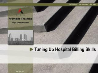 Tuning Up Hospital Billing Skills