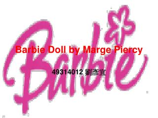 Barbie Doll by Marge Piercy