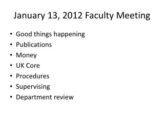 January 13, 2012 Faculty Meeting