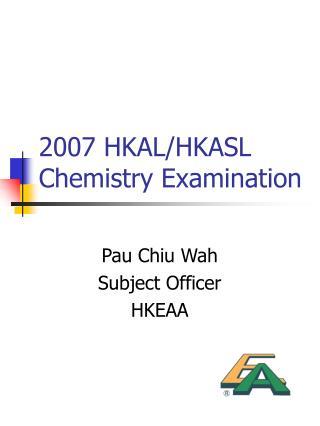 2007 HKAL/HKASL Chemistry Examination