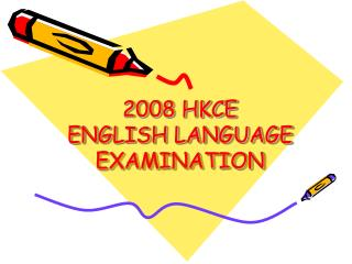 2008 HKCE ENGLISH LANGUAGE EXAMINATION