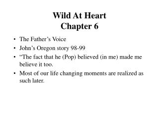 Wild At Heart  Chapter 6