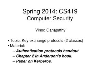 Spring 2014: CS419 Computer Security