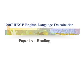 2007 HKCE English Language Examination