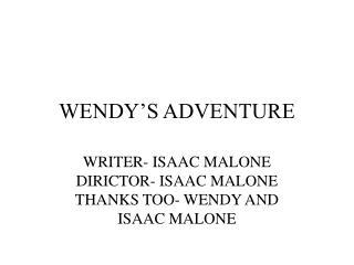 WENDY'S ADVENTURE