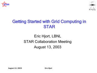 Getting Started with Grid Computing in STAR
