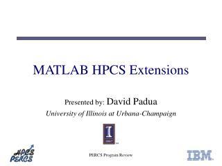 MATLAB HPCS Extensions