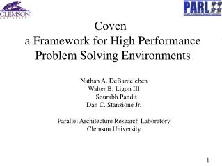 Coven a Framework for High Performance Problem Solving Environments