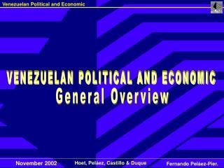 VENEZUELAN POLITICAL AND ECONOMIC