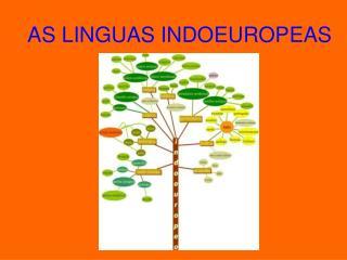 AS LINGUAS INDOEUROPEAS