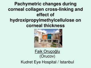 Faik Oruçoğlu (Orucov) Kudret Eye Hospital / Istanbul