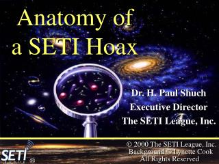 Anatomy of  a SETI Hoax