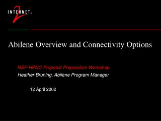 Abilene Overview and Connectivity Options