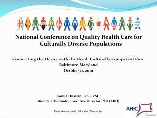 National Conference on Quality Health Care for Culturally Diverse Populations