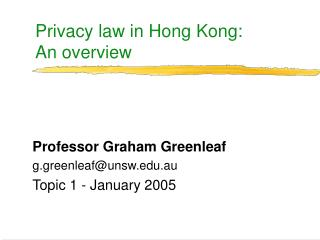 Privacy law in Hong Kong:  An overview