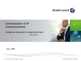 Centralization of IP Communications Companion document to Application Note ( EPG3310090305)