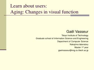 Learn about users: Aging: Changes in visual function
