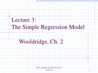 Lecture 3:  The Simple Regression Model