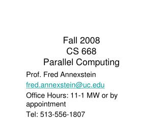 Fall 2008 CS 668 Parallel Computing