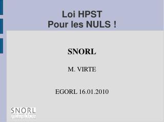 Loi HPST Pour les NULS !