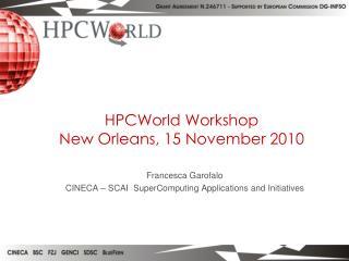 Francesca Garofalo CINECA – SCAI  SuperComputing Applications and Initiatives