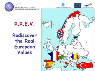 R.R.E.V. Rediscover the Real European Values