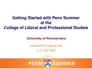 Getting Started with Penn Summer at the  College of Liberal and Professional Studies