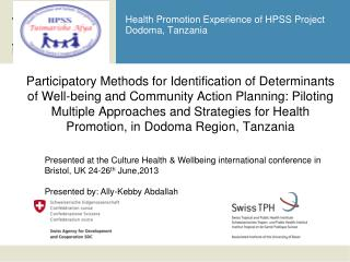 Health Promotion Experience of HPSS Project Dodoma, Tanzania