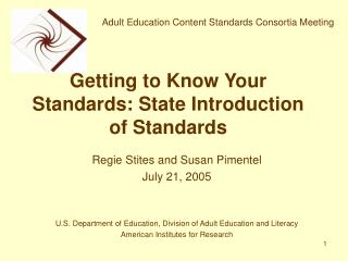 Getting to Know Your Standards: State Introduction of Standards