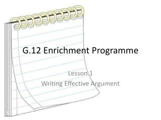 G.12 Enrichment  Programme